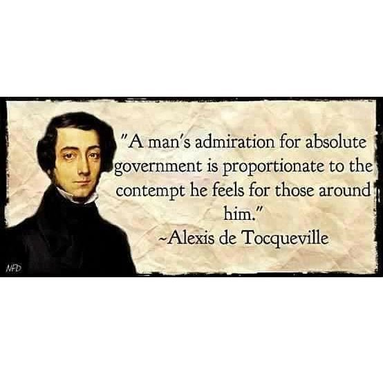 Alexis de Tocqueville contempt absolute government